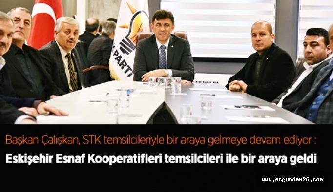 Başkan Çalışkan, STK temsilcileriyle bir araya gelmeye devam ediyor