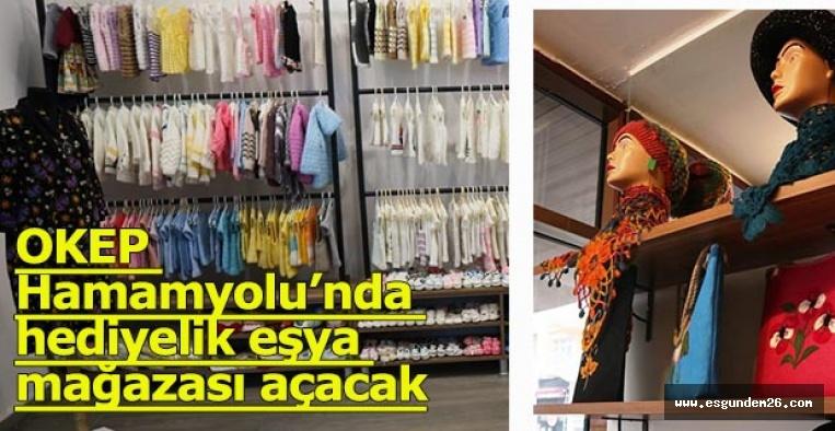 OKEP Hamamyolu'nda hediyelik eşya mağazası açacak