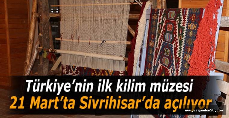 Türkiye'nin ilk kilim müzesi açılıyor