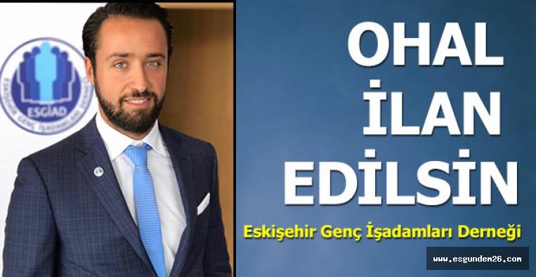 ESGİAD: 21 gün boyunca OHAL ilan edilsin