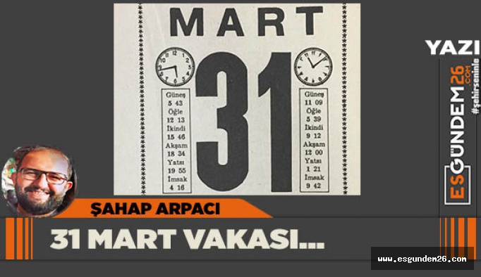 31 MART VAKASI