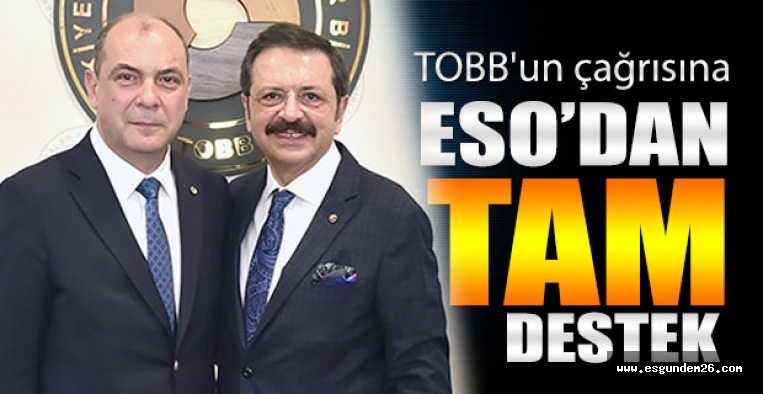 TOBB'un çağrısına ESO'dan tam destek
