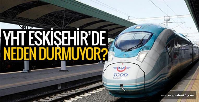 CHP'li Süllü, Bakan'a sordu: İstanbul'dan gelen tren Eskişehir'de neden durmuyor?