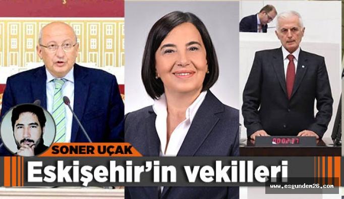 Eskişehir'in vekilleri
