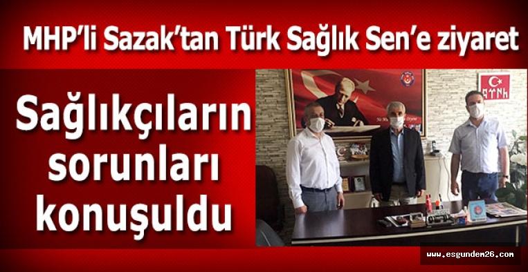 MHP'li Sazak'tan Türk Sağlık Sen'e ziyaret