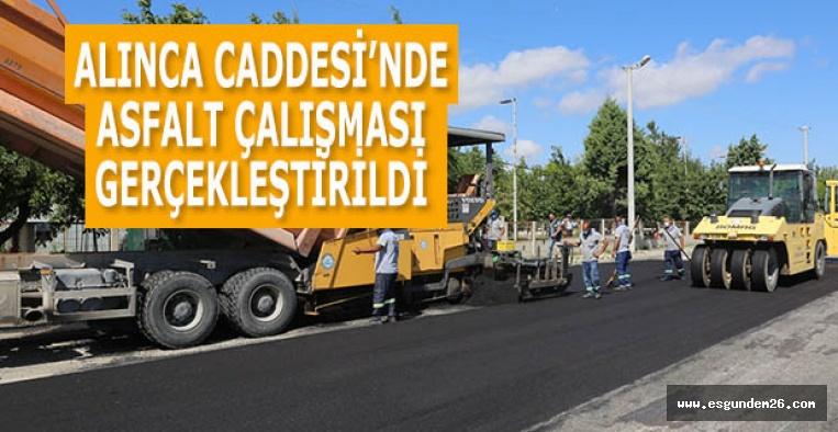 ALINCA CADDESİ'NDE ASFALT ÇALIŞMASI GERÇEKLEŞTİRİLDİ