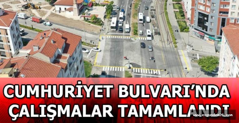 CUMHURİYET BULVARI'NDA ÇALIŞMALAR TAMAMLANDI
