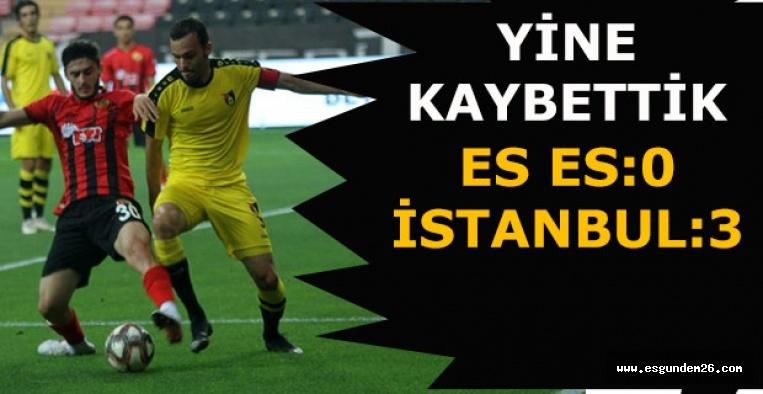 Eskişehirspor:0 İstanbulspor:3