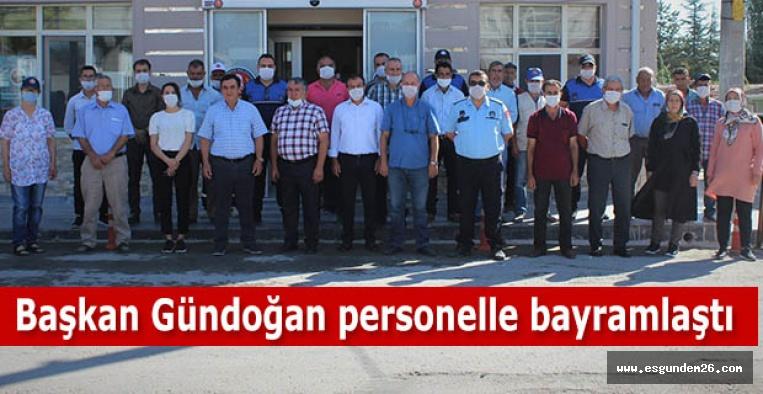 Başkan Gündoğan personelle bayramlaştı