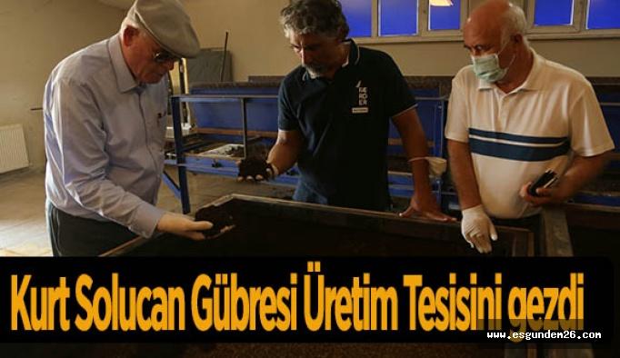 Kazım Kurt Solucan Gübresi Üretim Tesisini gezdi