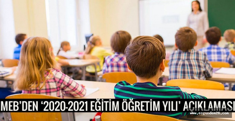 MEB: 2020-2021 eğitim öğretim yılına ilişkin değerlendirme süreci nihai aşamada