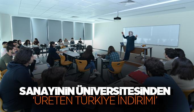 Sanayinin Üniversitesinden 'Üreten Türkiye İndirimi'