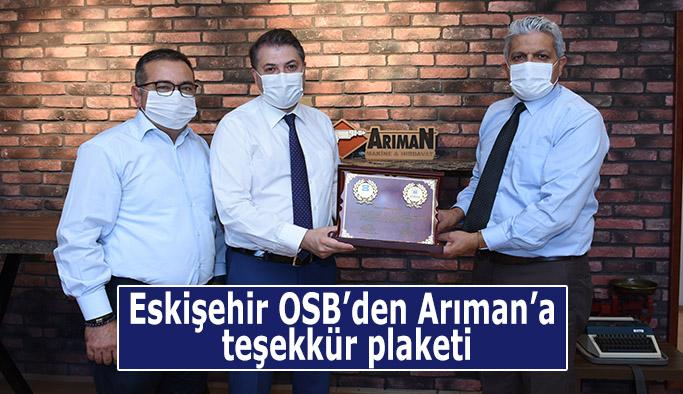 Eskişehir OSB'den Arıman'a teşekkür plaketi