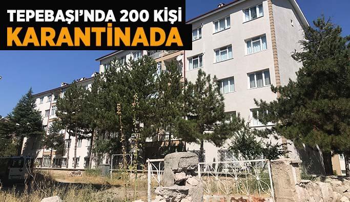 Eskişehir'de bir sitedeki 200 kişi karantinaya alındı