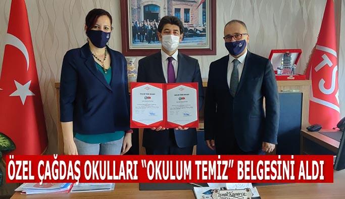 """ÖZEL ÇAĞDAŞ OKULLARI """"OKULUM TEMİZ"""" BELGESİNİ ALDI"""