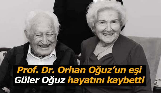 Prof. Dr. Orhan Oğuz'un eşi Güler Oğuz hayatını kaybetti