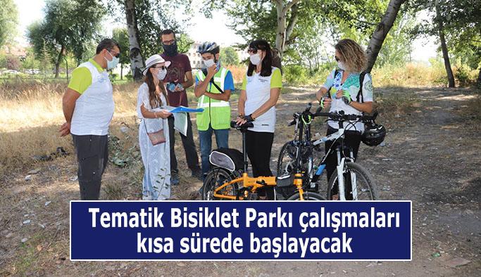 Tematik Bisiklet Parkı çalışmaları kısa sürede başlayacak