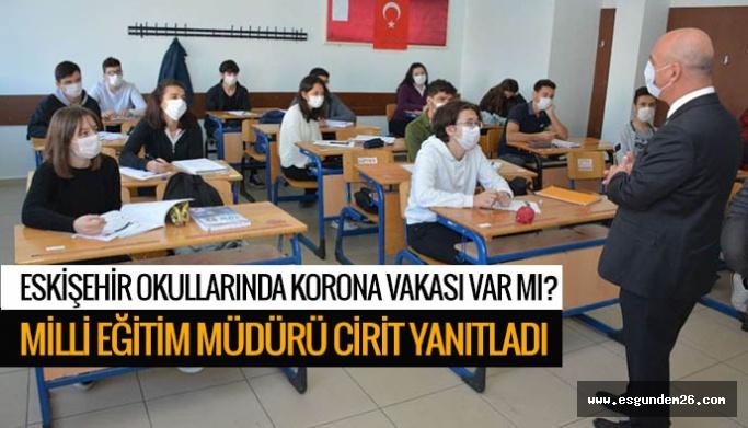 Eskişehir'deki okullarda son durum