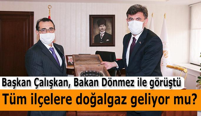 Çalışkan'dan Enerji ve Tabii Kaynaklar Bakanı Fatih Dönmez'e ziyaret