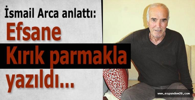 . İsmail Arca: Nurlar içinde yat Faik abi sen unutulmazlar arasındasın