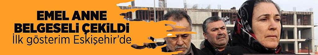 'EMEL ANNE' BELGESELİ ÇEKİLDİ
