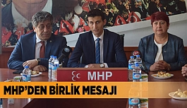 MHP'DEN BİRLİK MESAJI