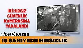 15 SANİYEDE HIRSIZLIK