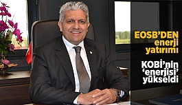 EOSB'DEN enerji yatırımı