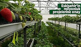 Eskişehir'in milyonluk projelerine onay