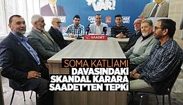 SAADET PARTİSİ 'ARTIK YETER' DEDİ