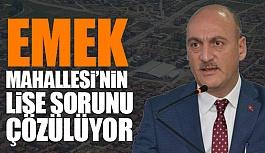 EMEK MAHALLESİ'NE LİSE!