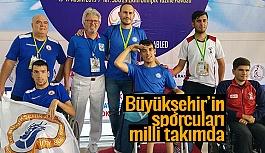 Büyükşehir'in sporcuları milli takımda