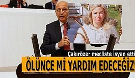 """ÇAKIRÖZER: """"KATİL BELLİ AMA SİSTEM DE AZMETTİRİCİ"""""""