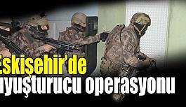 Eskişehir'de uyuşturucu operasyonunda 9 şüpheli yakalandı