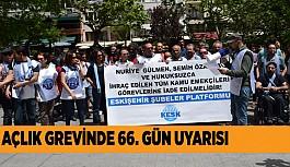 """""""İŞLERİNE İADE EDİLİNCEYE KADAR MÜCADELE EDECEĞİZ"""""""