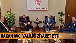 BAKAN AVCI VALİLİĞİ ZİYARET ETTİ