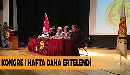 ADAY ÇIKMADI, KONGRE 1 HAFTA DAHA ERTELENDİ