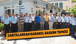 ZABITALARDAN KARAKOL BASKINI TEPKİSİ