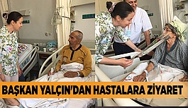 AK PARTİ KADIN KOLLARI BAŞKANI YALÇIN'DAN HASTALARA ZİYARET