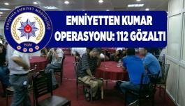 ESKİŞEHİR'DE KUMAR OPERASYONU, 112 GÖZALTI