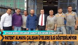 PATENT ALMAYA ÇALIŞAN ÜYELERE İLGİ GÖSTERİLMİYOR