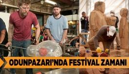 ODUNPAZARI'NDA FESTİVAL ZAMANI