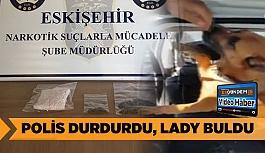 POLİS DURDURDU, LADY BULDU