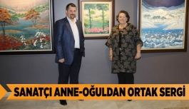 SANATÇI ANNE-OĞULDAN ORTAK SERGİ