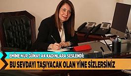 """GÜNAY """"KADIN SİYASETTE DAHA FAZLA ROL ALMALI"""""""