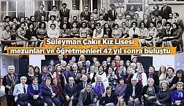 Süleyman Çakır Kız Lisesi mezunları ve öğretmenleri buluştu