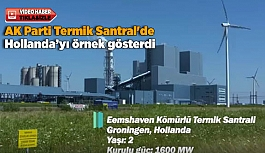 AK Parti'den Termik Santral'e Hollanda örneği