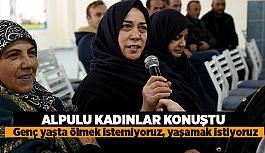 ALPULU KADINLAR TERMİK SANTRALE 'HAYIR' DEDİ