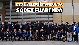 ETO ÜYELERİ İSTANBUL'DA SODEX FUARINDA
