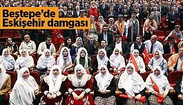 Beştepe'de Eskişehir damgasını vurdu